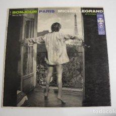 Disques de vinyle: BONJOUR PARIS. MICHEL LEGRAND.. Lote 68661629