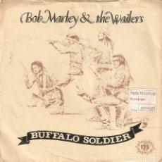 Discos de vinilo: VENDO SINGLE DE BOB MARLEY & THE WAILERS, BUFFALO SOLDIER (MAS INFORMACIÓN 2ª FOTO EN INTERIOR).. Lote 68664117