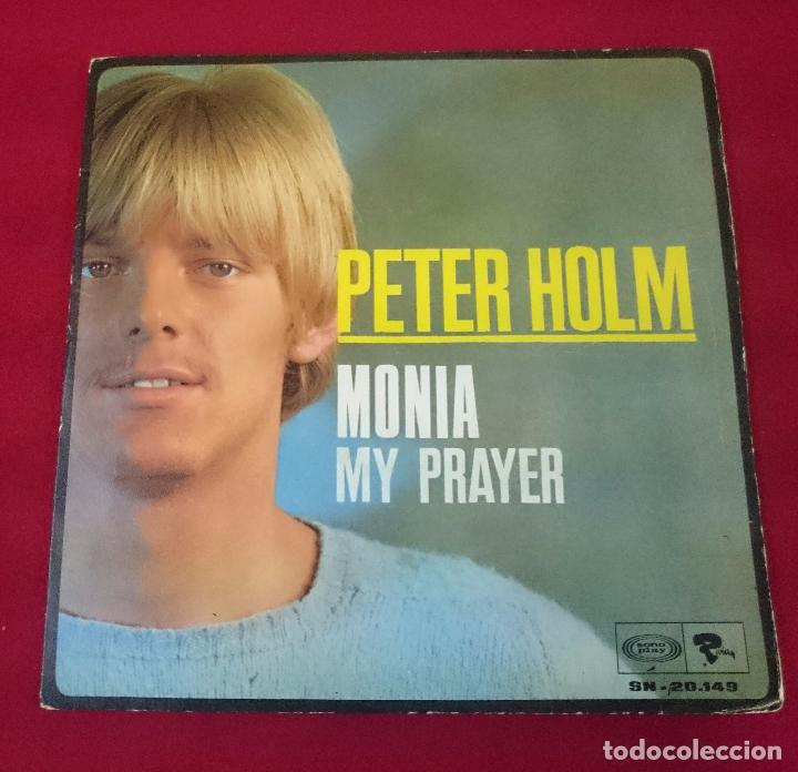 PETER HOLM - MONIA / MY PRAYER (Música - Discos - Singles Vinilo - Pop - Rock Extranjero de los 50 y 60)