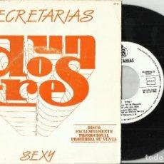 Discos de vinilo: SECRETARIAS UN, DOS ,TRES SINGLE PROMOCIONAL SEXY. 1983. Lote 68690577
