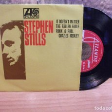 Discos de vinilo: STEPHEN STILLS IT DOESN'T MATTER + 3 EP PORTUGAL 1972 PDELUXE. Lote 68693397