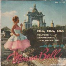 Discos de vinilo: MONNA BELL / OLA,OLA,OLA + 3 (EP 1959). Lote 68742605