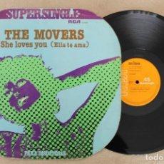 Discos de vinilo: TH E MOVERS SHE LOVES YOU ELLA TE AMA MAXI SINGLE VINILO. Lote 68610121