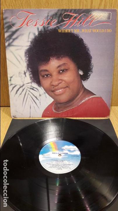 TESSIE HILL. WITHOUT YOU. LP / NCA RECORDS - 1980 / MBC. ***/*** DIFÍCIL. (Música - Discos - LP Vinilo - Funk, Soul y Black Music)