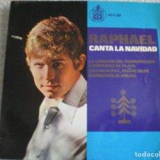 Discos de vinilo: RAPHAEL CANTA LA NAVIDAD. EL TAMBORILERO. NOCHE DE PAZ. NAVIDADES BLANCAS. Lote 68759029