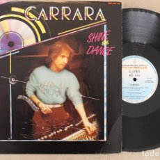 Discos de vinilo: CARRARA SHINE ON DANCE MAXI SINGLE VINILO. Lote 68765949
