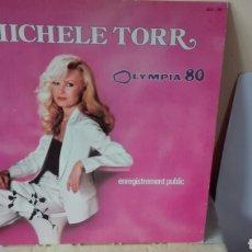 Discos de vinilo: MICHELE TORR OLYMPIA80.LP1980. Lote 68815569
