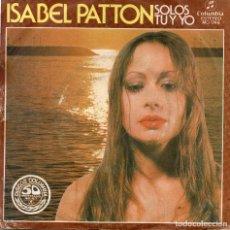 Discos de vinilo: ISABEL PATTON SINGLE PROMO 1977. Lote 68874569