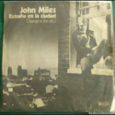 Discos de vinilo: JOHN MILES. STRANGER IN THE CITY. STAND UP (AND GIVE ME A REASON) DECCA 1977. Lote 68890223