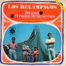 Discos de vinilo: RELAMPAGOS, SG, BWANA + 1, AÑO 1968. Lote 68911757