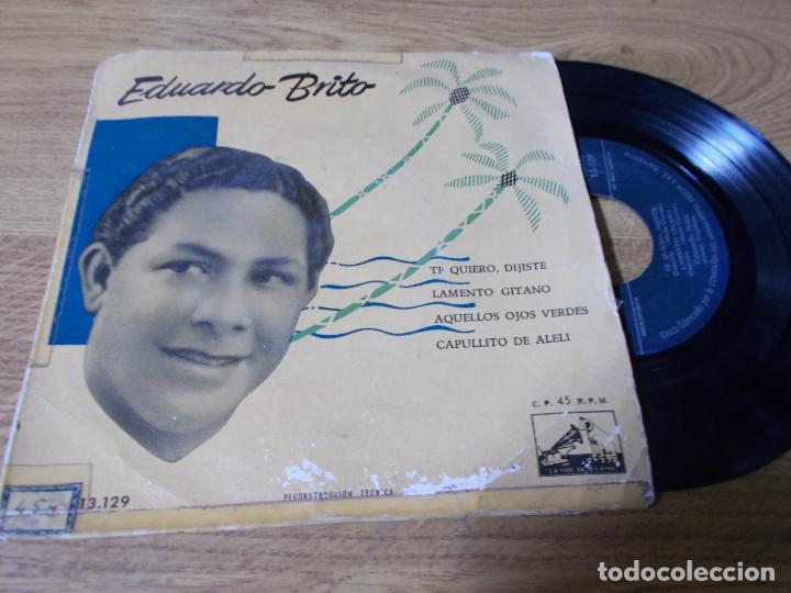EDUARDO BRITO. TE QUIERO, DIJISTE, LAMENTO GITANO, AQUELLOS OJOS VERDES, CAPULLITO DE ALELI. (Música - Discos de Vinilo - EPs - Grupos y Solistas de latinoamérica)