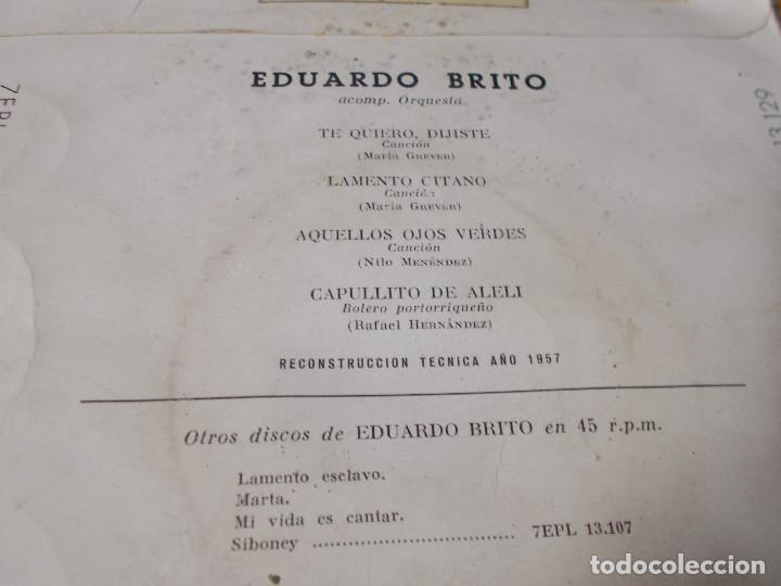 Discos de vinilo: EDUARDO BRITO. TE QUIERO, DIJISTE, LAMENTO GITANO, AQUELLOS OJOS VERDES, CAPULLITO DE ALELI. - Foto 3 - 68964573