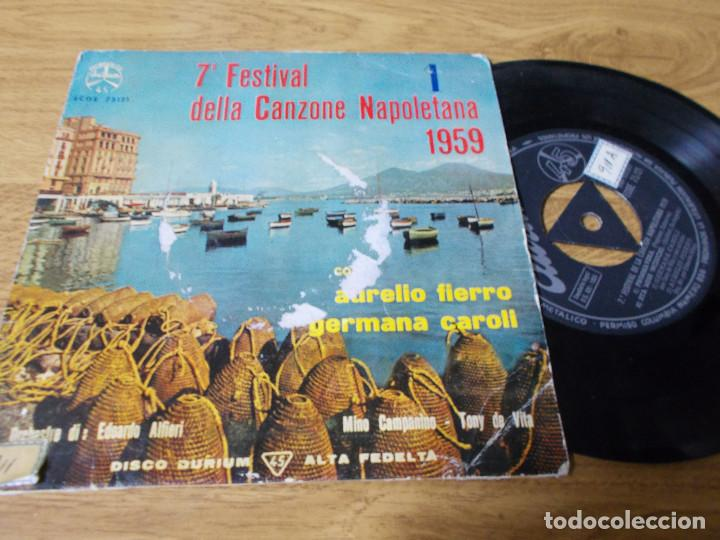 7º FESTIVAL DE LA CANCION NAPOLETANA, AURELIO FIERRO, GERMANA CAROLI. (Música - Discos de Vinilo - EPs - Otros Festivales de la Canción)