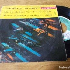Discos de vinilo: HAMMOND-RITMOS.SELECCION DE BOSSA NOVA, FOX, SWING. VALS. ANDREAS HARTMANN Y SU ORGANO MÁGICO. Lote 68965077