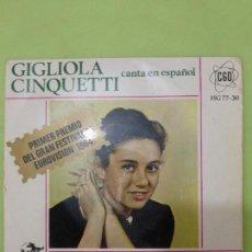 Discos de vinilo: GIGLIOLA CINQUETTI - CANTA EN ESPAÑOL: NO TIENE EDAD (NON HO L´ETA PER AMARTI). Lote 68967553