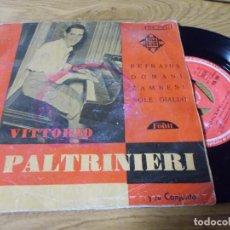 Discos de vinilo: VITTORIO PALTRINIERI. REFRAINS, DOMANI, ZAMBESI, SOLE GIALLO.. Lote 68969457