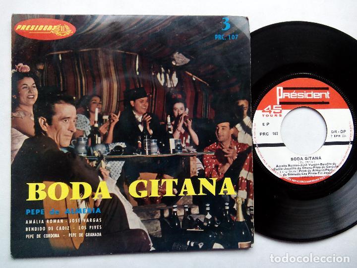 BODA GITANA. PEPE DE ALMERÍA. EP PRÉSIDENT PRC 107. FRANCE. AMALIA ROMÁN. JOSÉ VARGAS. LOS PIVES. (Música - Discos de Vinilo - EPs - Flamenco, Canción española y Cuplé)