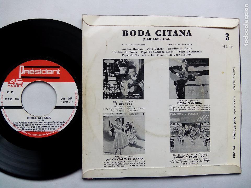 Discos de vinilo: BODA GITANA. PEPE DE ALMERÍA. EP PRÉSIDENT PRC 107. FRANCE. AMALIA ROMÁN. JOSÉ VARGAS. LOS PIVES. - Foto 2 - 68986913