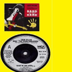 Discos de vinilo: LOTE OFERTA - BOB DYLAN - BAND OF THE HAND - ANIMALS !! 2 SINGLES, ORG UK & SPAIN, TODO EXC. Lote 69008077