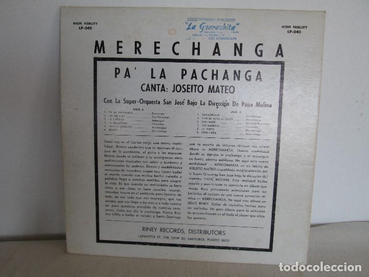 Discos de vinilo: MERECHANGA PA LA PACHANGA. JOSEITO MATEO CON LA SUPER ORQUESTA SAN JOSE - Foto 9 - 69008257