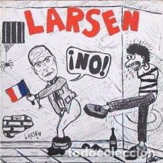 Discos de vinilo: LARSEN - NO! (SPANSULS RECORDS, PNK-006, 12'', 1983) PUNK, TOP COPY!!!!!. Lote 69018745