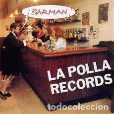 Discos de vinilo: LA POLLA RECORDS - BARMAN (OIHUKA, O-211 12'', MAXI, 1991) PUNK. Lote 69018949