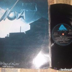 Discos de vinilo: NOVA - WINGS OF LOVE (ARISTA-1978) OG ESPAÑA. Lote 69046101