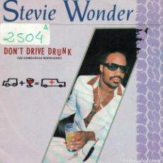 Dischi in vinile: STEVIE WONDER - DON'T DRIVE DRUNK / INSTRUMENTAL VERSION (SINGLE ESPAÑOL DE 1985). Lote 69060349