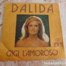 Discos de vinilo: DALIDA - GIGI L'AMOROSO - SINGLE. Lote 69062529