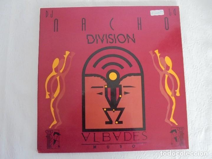 Discos de vinilo: DIVISION. DJ NACHO. VER FOTOGRAFIAS ADJUNTAS - Foto 2 - 69071849