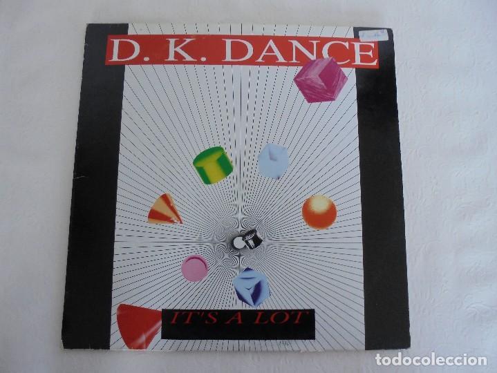 Discos de vinilo: D. K. DANCE. IT´S A LOT. VER FOTOGRAFIAS ADJUNTAS - Foto 2 - 69074417