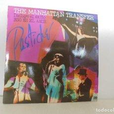Discos de vinilo: THE MANHATTAN TRANSFER. PASTICHE. 1978. VER FOTOGRAFIAS ADJUNTAS. Lote 69083609