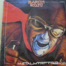 Discos de vinilo: BARÓN ROJO. METALMORFOSIS. CHAPA DISCOS HS 35.062 LP 1983 SPAIN. Lote 269081913