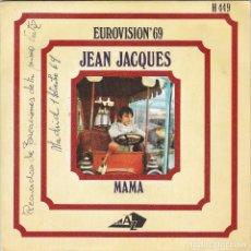 Discos de vinilo: JEAN JACQUES,MAMA DEL 69. Lote 69107637