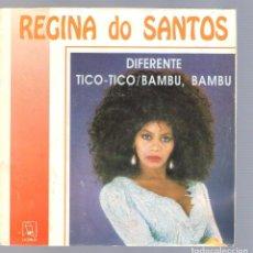 Discos de vinilo: REGINA DO SANTOS - DIFERENTE + TICO-TICO + BAMBÚ, BAMBÚ (SINGLE 7'' 1991, HORUS 50.198). Lote 69258601