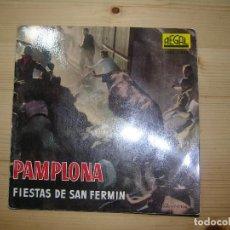 Discos de vinilo: PAMPLONA FIESTAS DE LOS SAN FERMINES CON FOTOS Y TEXTO AÑO 1958. Lote 69267193
