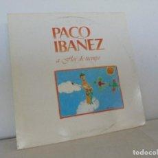Discos de vinilo: PACO IBAÑEZ. A FLOR DE TIEMPO. ARIOLA-EURODISC 1979. VER FOTOGRAFIAS ADJUNTAS.. Lote 69273633