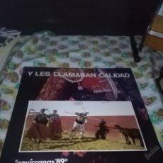 Discos de vinilo: Y LES LLAMABAN CALIDAD. SEVIRRANAS 89. Lote 69278953