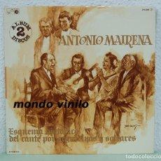 Discos de vinilo: ANTONIO MAIRENA. ESQUEMA HISTÓRICO DEL CANTE POR GRANAINAS Y SOLEARES. LP. Lote 69280257