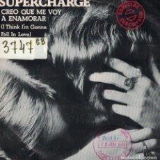 Disques de vinyle: SUPERCHARGE - I THINK I'M GONNA FALL IN LOVE / PART II (SINGLE ESPAÑOL DE 1978). Lote 69357073