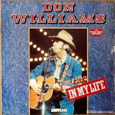 Discos de vinilo: DON WILLIAMS : IN MY LIFE [UK 1985]. Lote 69363641