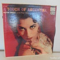 Discos de vinilo: A TOUCH OF ARGENTINA. HECTOR VARELA AND HIS TANGO ORCHESTRA. VER FOTOGRAFIAS ADJUNTAS. Lote 69408285
