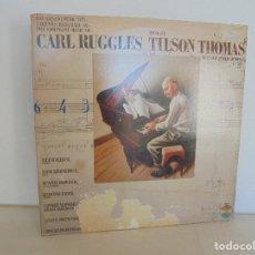 Discos de vinilo: CARL RUGGLES TILSON THOMAS BUFFALO PHILHARMONIC. DOS DISCOS. VER FOTOGRAFIAS ADJUNTAS. Lote 69417597