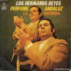 Discos de vinilo: LOS HERMANOS REYES SINGLE 1974-. Lote 69421745