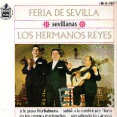 Discos de vinilo: LOS HERMANOS REYES SINGLE 1964 SEVILLANAS. Lote 69422117