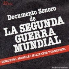Discos de vinilo: SINGLE 7¨- 33 RPM - DOCUMENTO 2ª GUERRA MUNDIAL 1979-. Lote 69450053