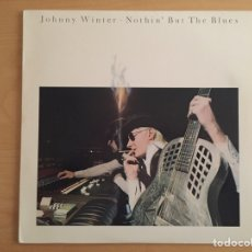 Discos de vinilo: JOHNNY WINTER: NOTHIN' BUT THE BLUES. Lote 69470851