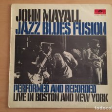 Discos de vinilo: JOHN MAYALL: JAZZ BLUES FUSION. PERFORMED AND RECORDED LIVE IN BOSTON AND NEW YORK. Lote 69471849
