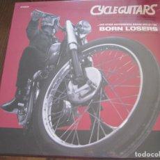 Discos de vinilo: BORN LOSERS - CYCLE GUITARS - LP KINGSNAKE 2010 NUEVO. Lote 69474025