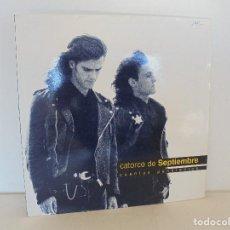 Discos de vinilo: CATORCE DE SEPTIEMBRE. CUENTAS PENDIENTES. RDK 1990. VER FOTOGRAFIAS ADJUNTAS.. Lote 69518405